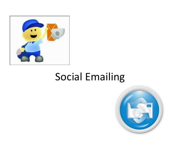 Social Emailing