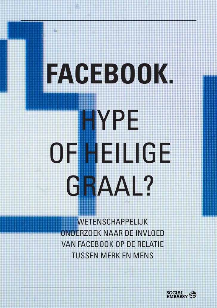 Facebook. Hype of Heilige Graal?