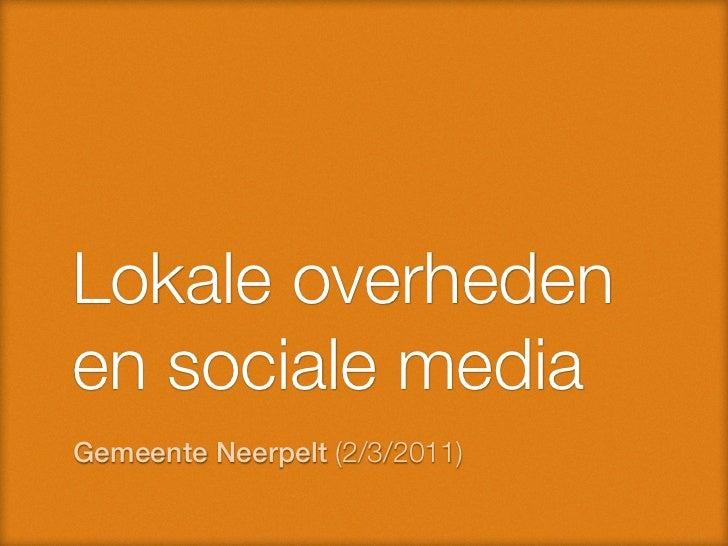 Lokale overhedenen sociale mediaGemeente Neerpelt (2/3/2011)