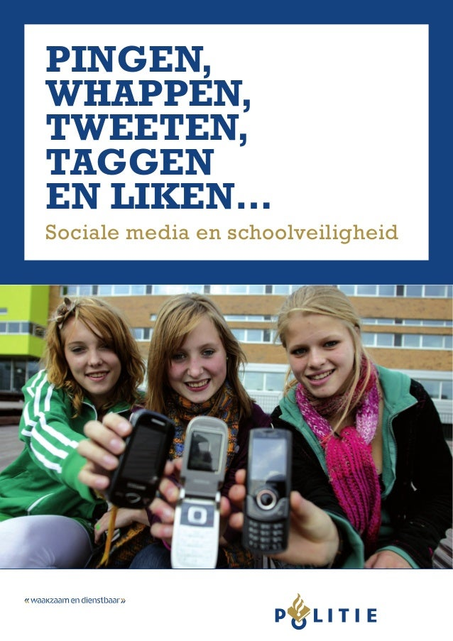 Pingen, whappen, tweeten, taggen en liken… Sociale media en schoolveiligheid