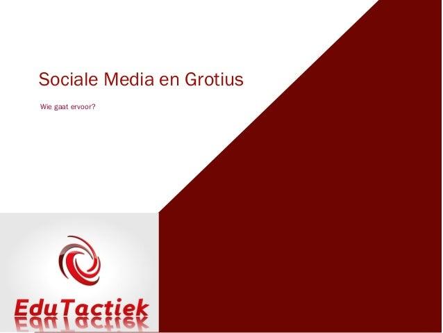 Sociale media grotius maart 2013
