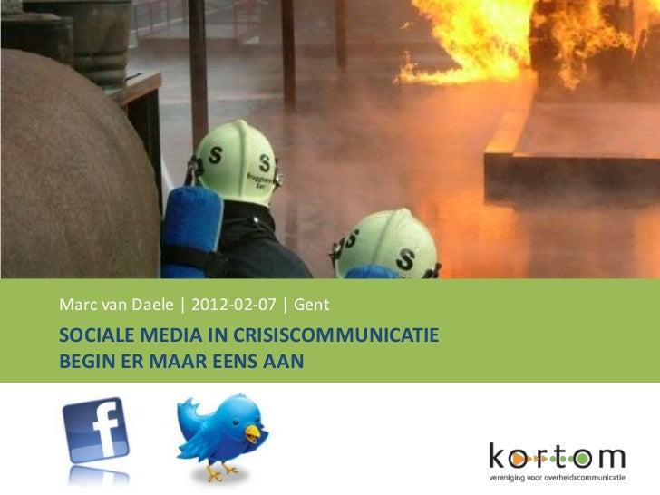 Sociale media in crisiscommunicatie   begin er eens aan