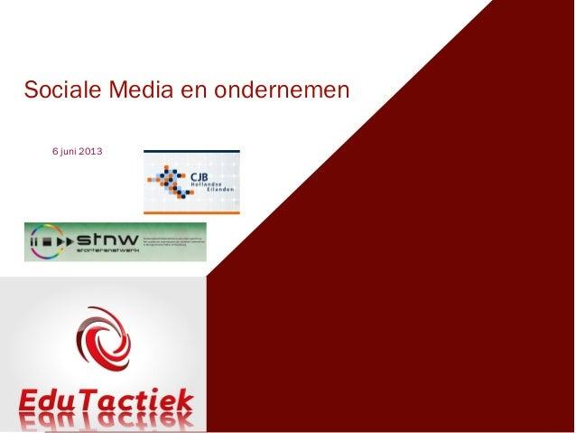 Sociale Media en ondernemen6 juni 2013