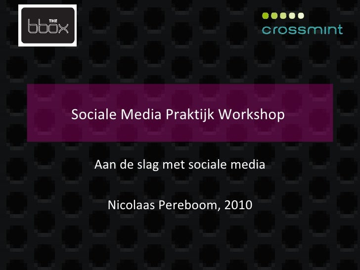 Sociale Media Praktijk Workshop