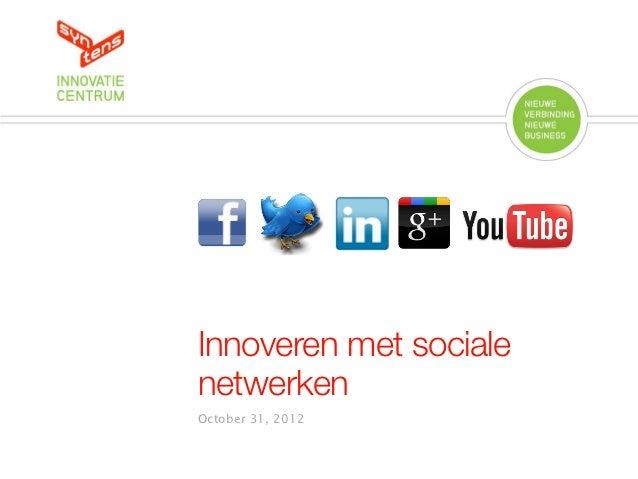 Innoveren met socialenetwerkenOctober 31, 2012