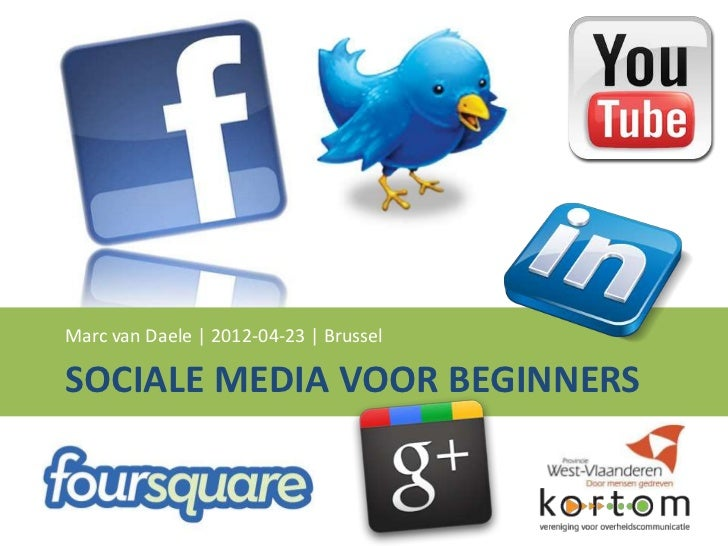 Marc van Daele   2012-04-23   BrusselSOCIALE MEDIA VOOR BEGINNERS