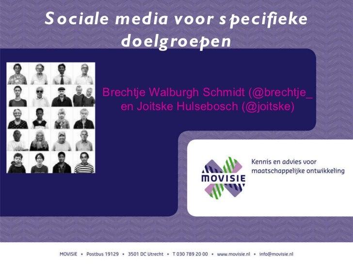 Sociale media voor specifieke doelgroepen 15 11-2011