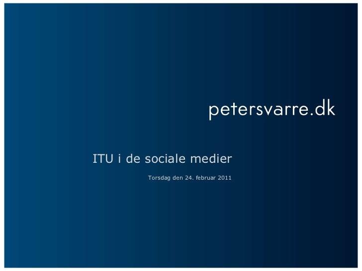 ITU - sociale medier