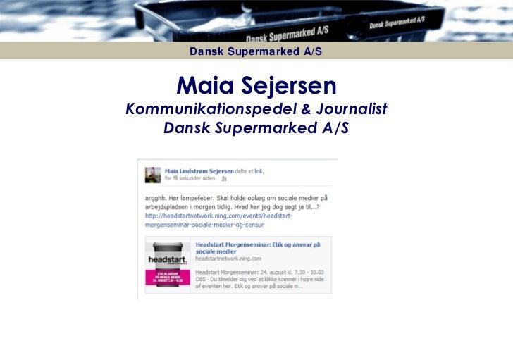 Maia Sejersen, Dansk Supermarked, Headstart morgenseminar