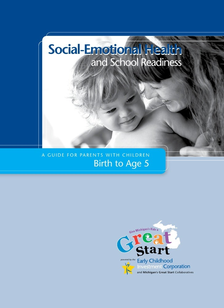 Socil-Emotionl Helth                         and school readiness     A G u i d e f o r pA r e n t s w i t h c h i l d r e...