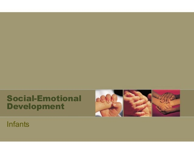 Social-Emotional  Development  Infants