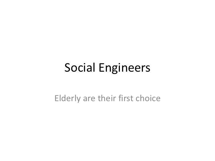 Social engineers