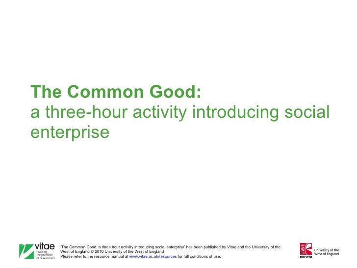 The Common Good:   a three-hour activity introducing social enterprise