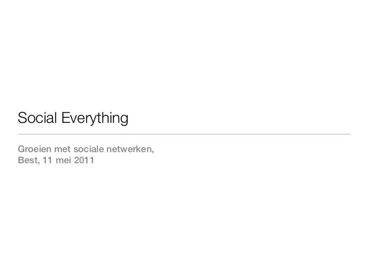 Social everything 15 mei 2011