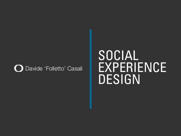 Social Experience Design