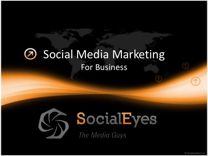 Social Media Marketing<br />For Business<br />