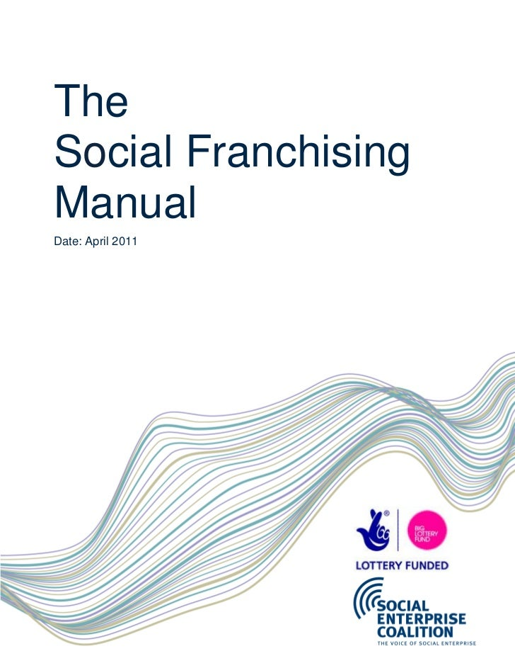 TheSocial FranchisingManualDate: April 2011