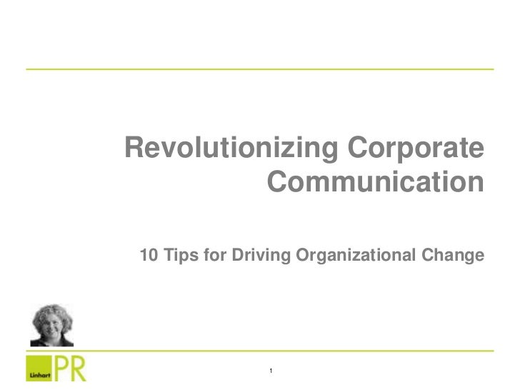 Revolutionizing Corporate Communication<br />10 Tips for Driving Organizational Change<br />1<br />