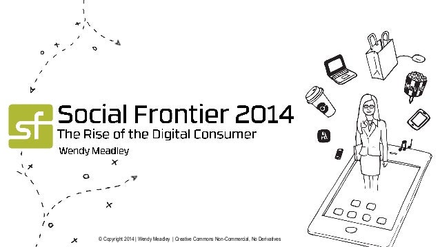 Social Frontier 2014 Keynote- Owned Media Channel Strategy- Slideshare Creative Commons  Wendy Meadley