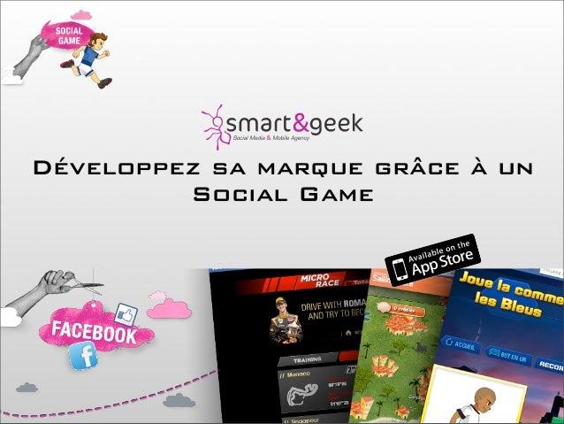 Développez sa marque grâce à un         Social Game