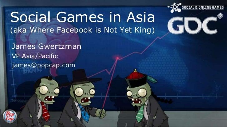 Social Network Gaming in China and Japan