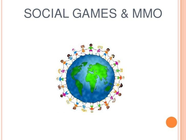 SOCIAL GAMES & MMO<br />