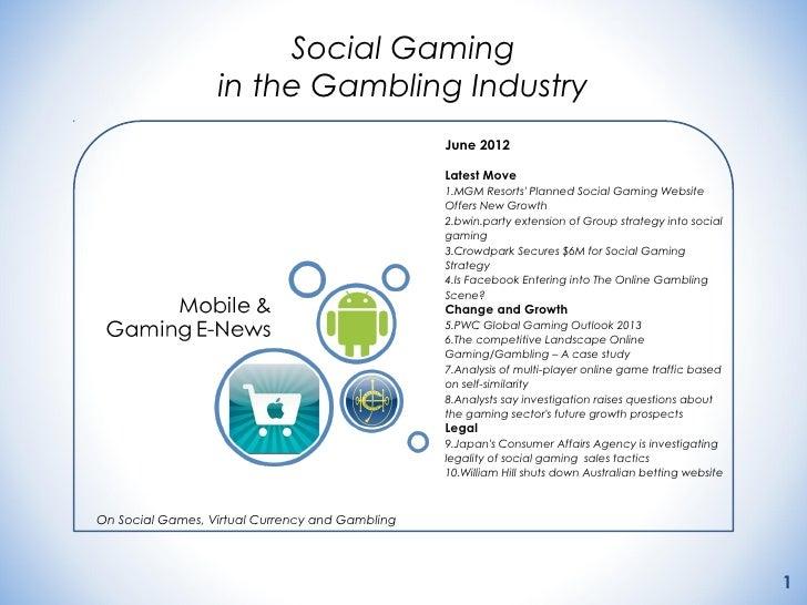 Social Gaming                  in the Gambling Industry                                                 June 2012         ...