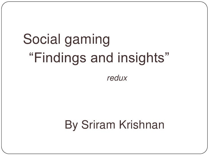 [Full] Social gaming insights and findings