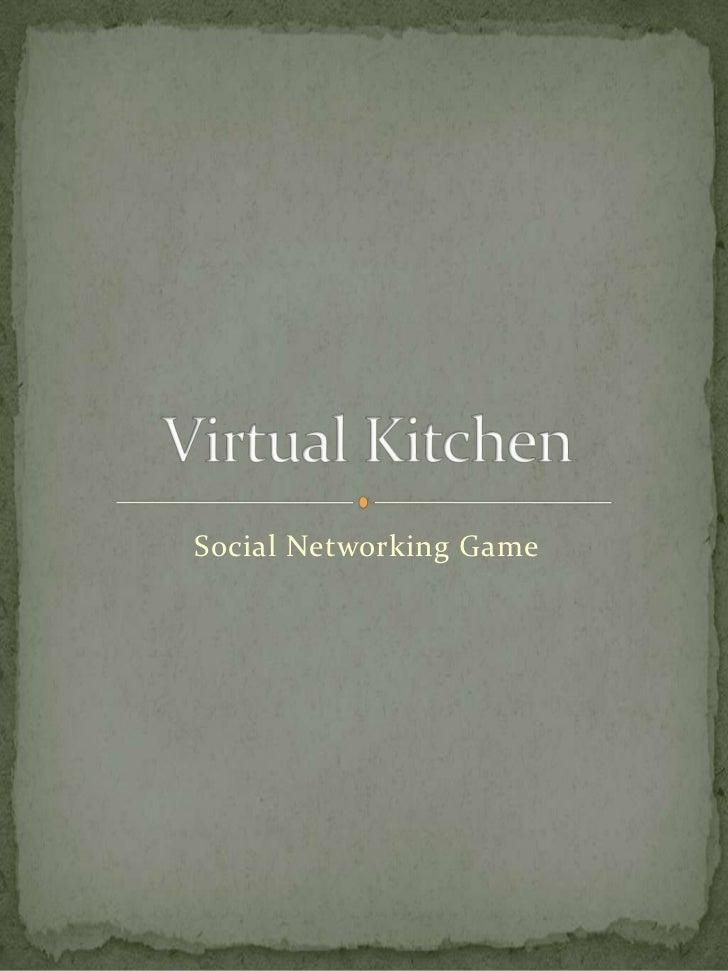 Concept for Virtual Kitchen Social game