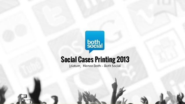 Social Cases Printing 2013