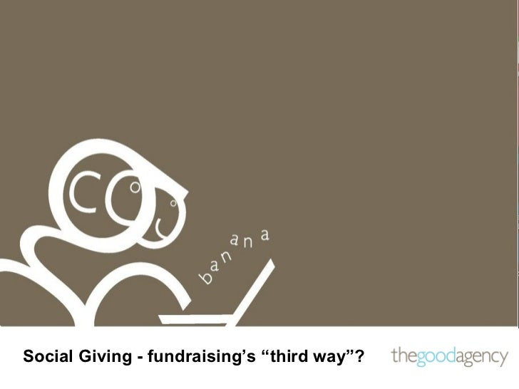 "Is social giving fundraising's ""Third Way""?_SocialMediaWeek_13_02_12"