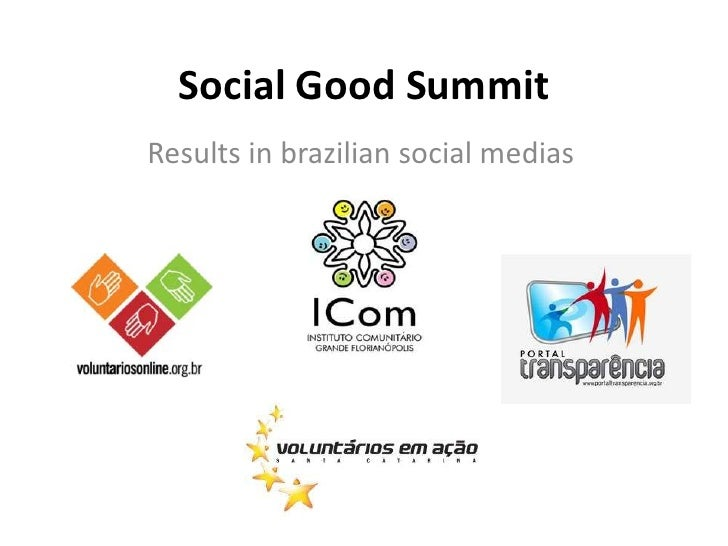 Social Good Summit- Digital Media Lounge -Results Brazil