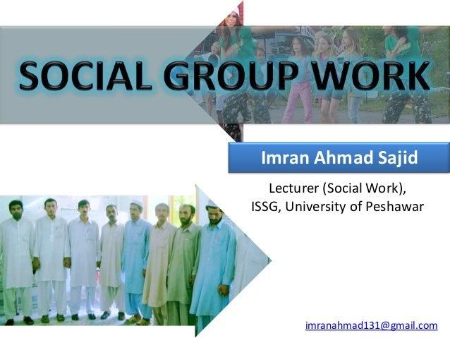 Social group work - Imran Ahmad Sajid