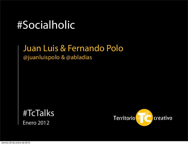 TcTalks #Socialholic Juan Luis y Fernando