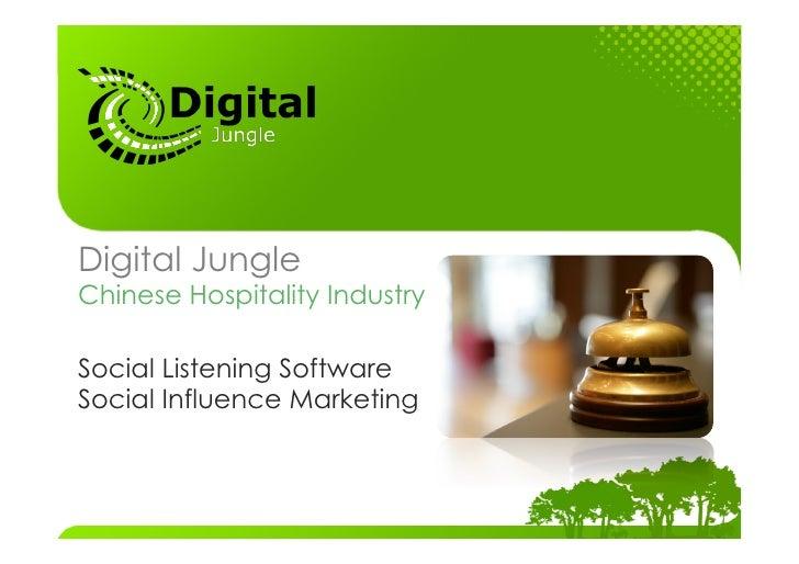 Digital JungleChinese Hospitality IndustrySocial Listening SoftwareSocial Influence Marketing