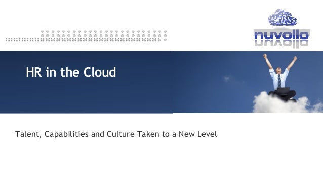 HR in the Cloud  Talent, Capabilities and Culture Taken to a New Level