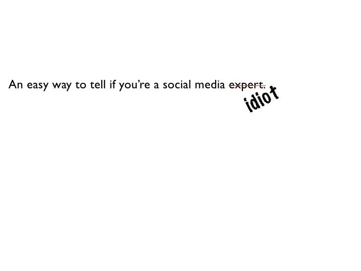 An easy way to tell if you're a social media idiot