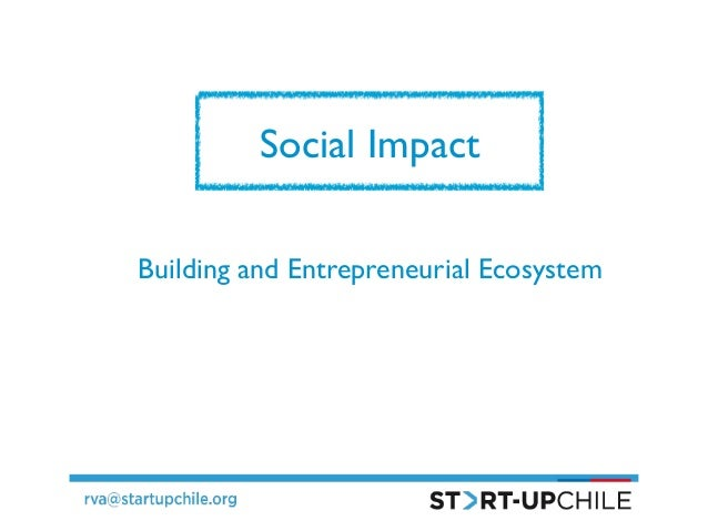 Social Impact   Building and Entrepreneurial Ecosystem