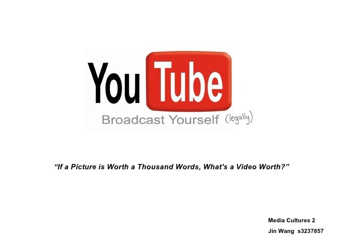 """""""If a Picture is Worth a Thousand Words, What's a Video Worth?""""                                                           ..."""