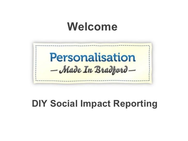 Welcome DIY Social Impact Reporting