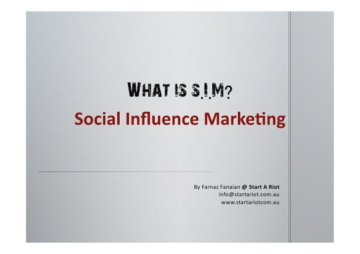 What is Social Influence Marketing?