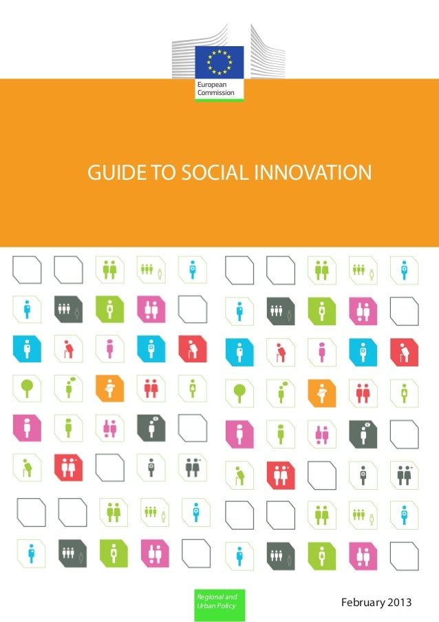 GUIDE TO SOCIAL INNOVATION         Regional and         Urban Policy   February 2013