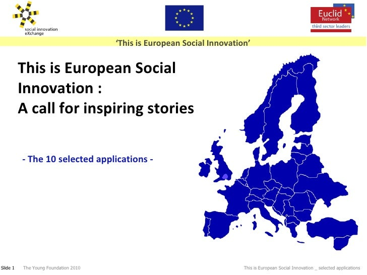 This is European Social Innovation : A call for inspiring stories - The 10 selected applications -