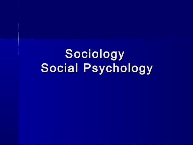 Sociology Social Psychology