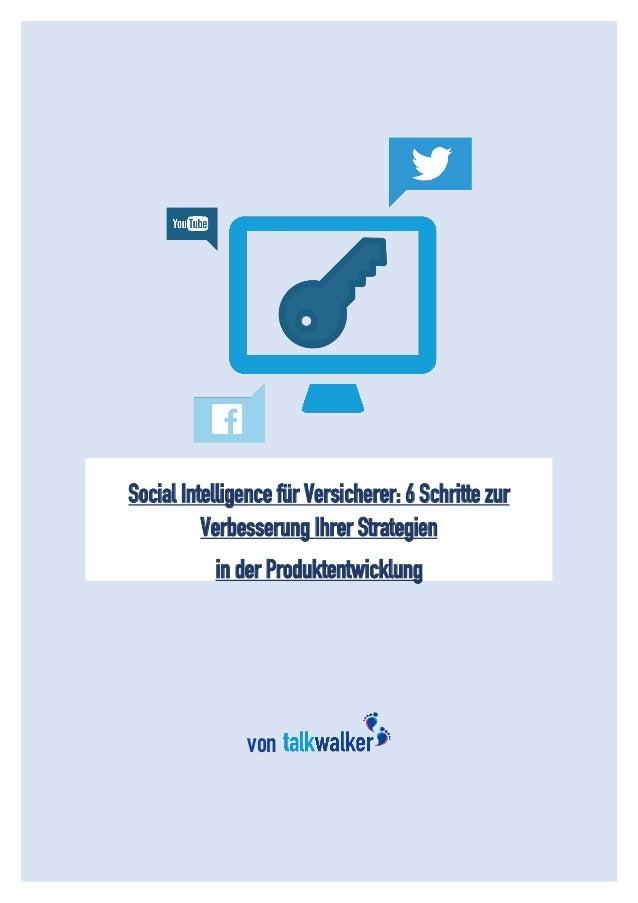 1 Social Intelligence für Versicherer: 6 Schritte zur Verbesserung Ihrer Strategien in der Produktentwicklung von