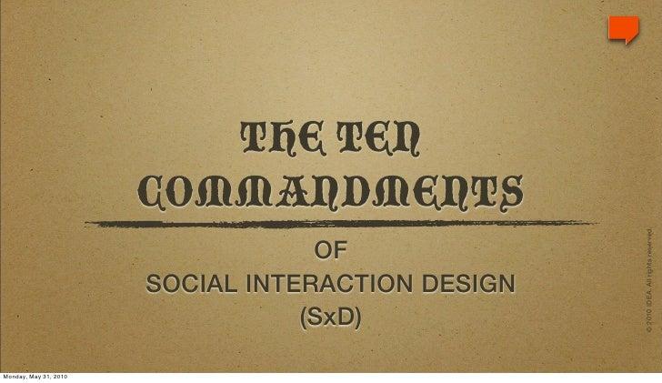 THE TEN                        COMMANDMENTS                                                        © 2010 IDEA. All rights...