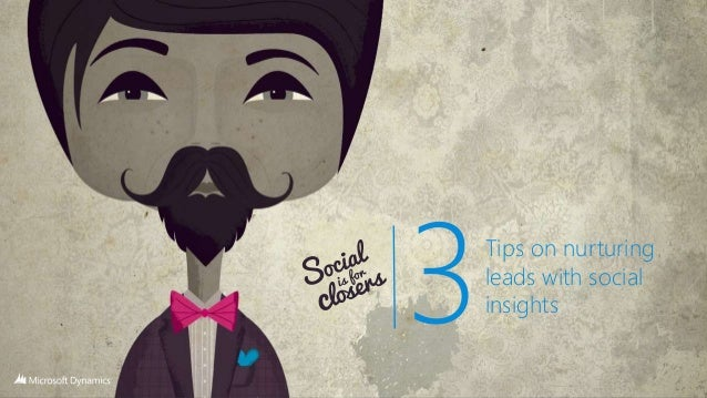 Social is for closers   nurturing leads with social insights