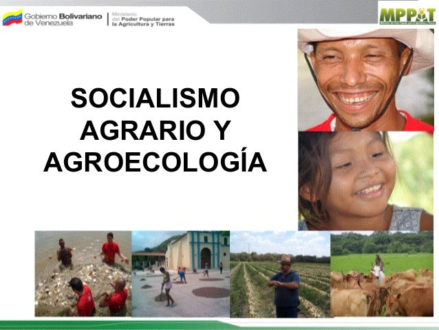 SOCIALISMO  AGRARIO YAGROECOLOGÍA