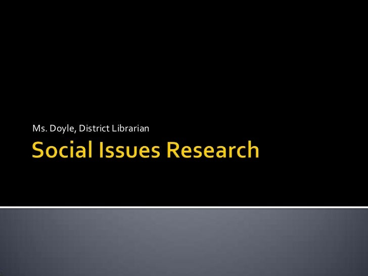 Social issues research
