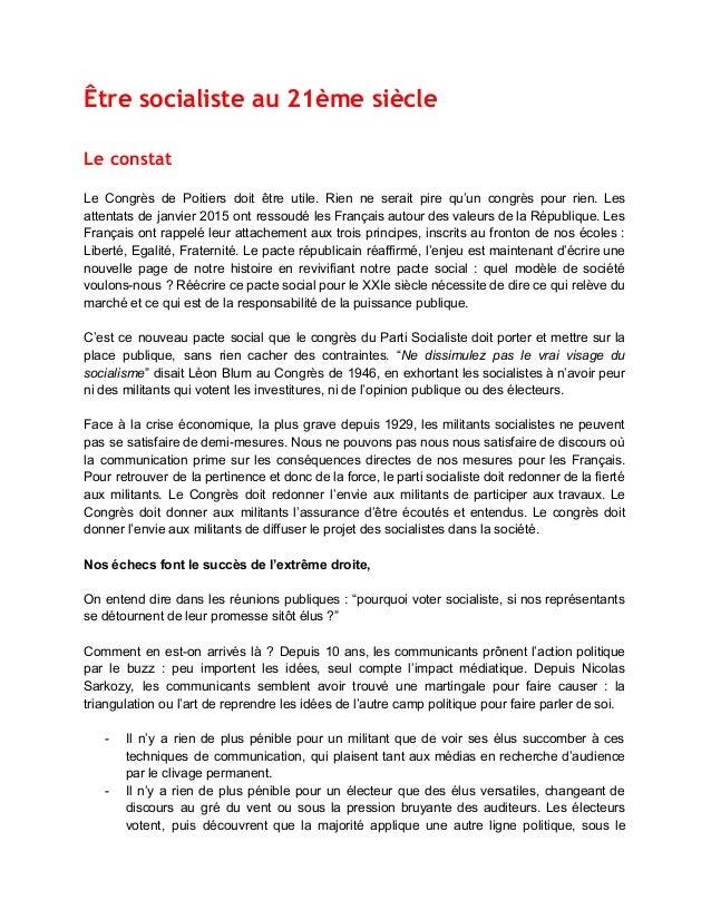 Être socialiste au 21ème siècle  Le constat  Le Congrès de Poitiers doit être utile. Rien ne serait pire qu'un congrès p...